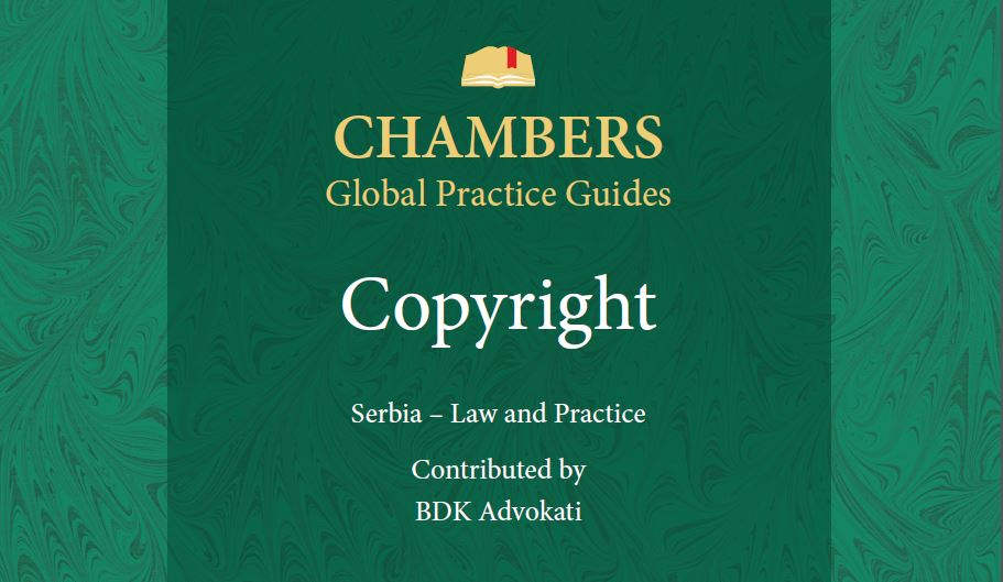 BDK-Advokati_authors_Serbia_chapter_in _Copyright_2018_Chambers-Partners