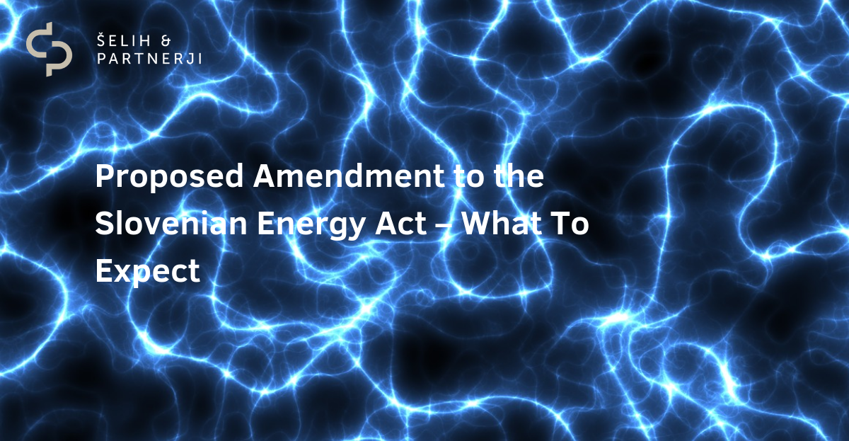 Proposed-Amendment-to-the-Slovenian-Energy-Act_What-To-Expect