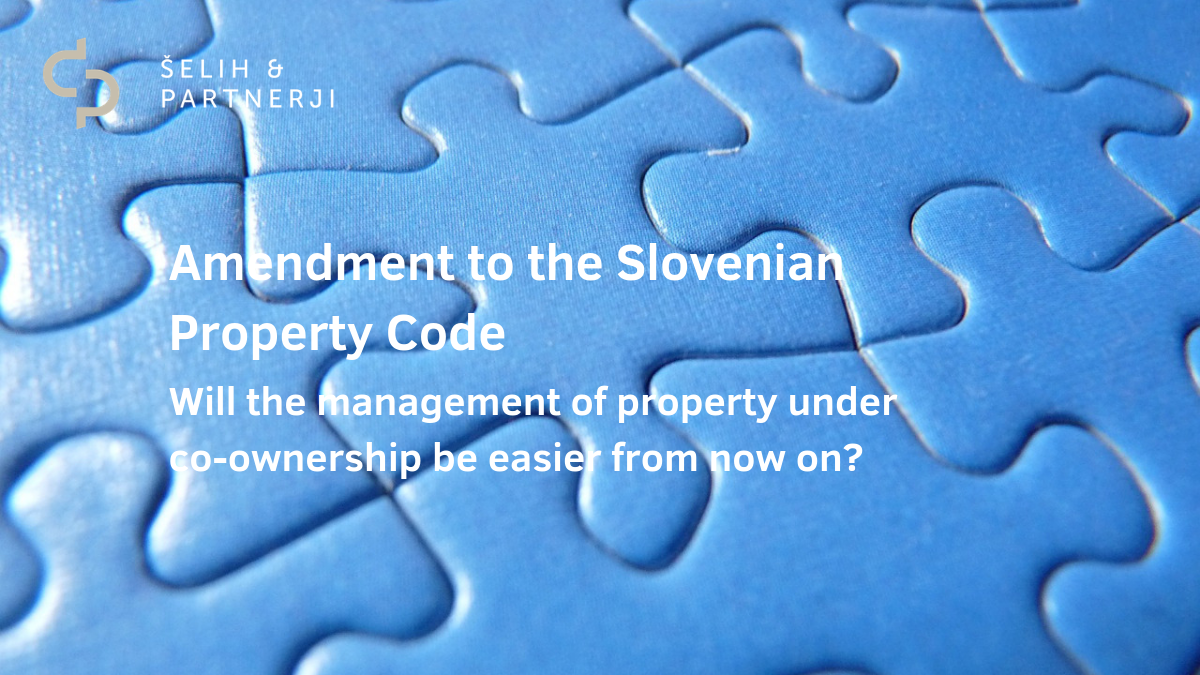 Amendment to the Slovenian Property Code